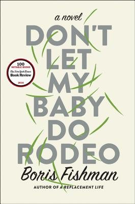 Cover of Don't Let My Baby Do Rodeo