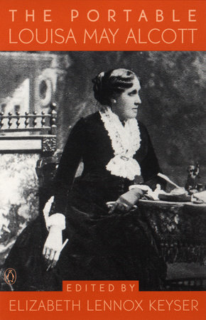 The Portable Louisa May Alcott