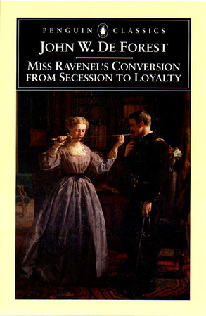 Miss Ravenel's Conversion from Secessions to Loyalty