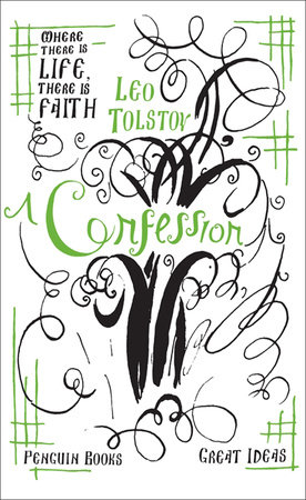 Great Ideas A Confession By Leo Tolstoy Penguin Random House Canada
