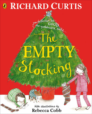 The Empty Stocking By Richard Curtis Penguin Random House Canada