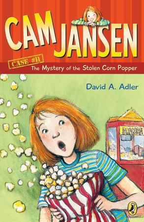 Cam Jansen: the Mystery of the Stolen Corn Popper #11