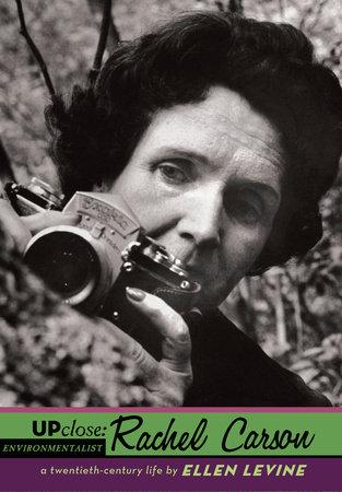 Up Close: Rachel Carson