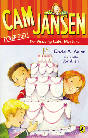 Cam Jansen: Cam Jansen and the Wedding Cake Mystery #30