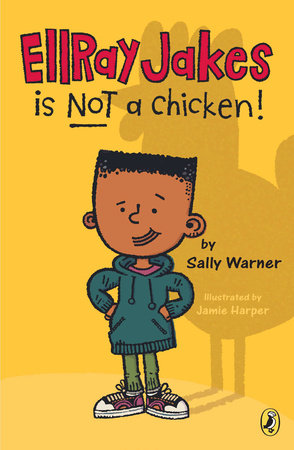 EllRay Jakes Is Not a Chicken