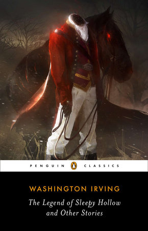 The Legend Of Sleepy Hollow And Other Stories Penguin Random House
