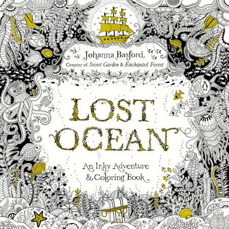 The Lost Ocean By Johanna Basford