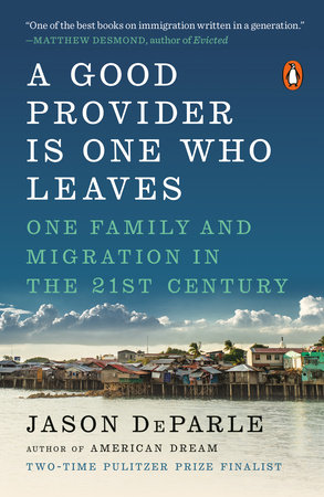 A Good Provider Is One Who Leaves