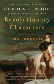 The revolutionary character of the american revolution by william h nelson
