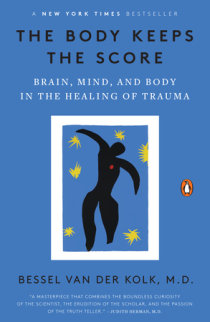 Excerpt from The Body Keeps the Score | Penguin Random House