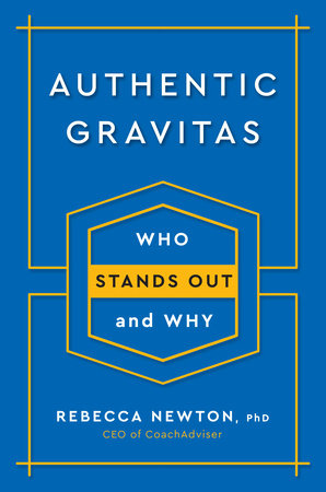 Authentic Gravitas