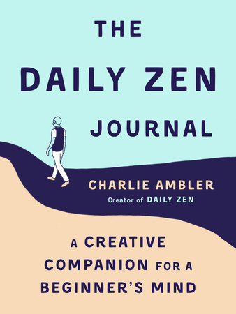 The Daily Zen Journal