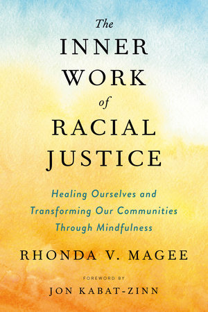 The Inner Work of Racial Justice