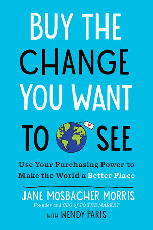 Buy the Change You Want to See