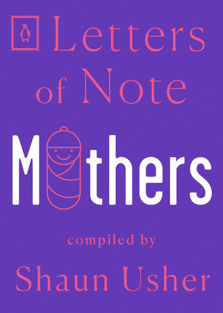 Letters of Note: Mothers