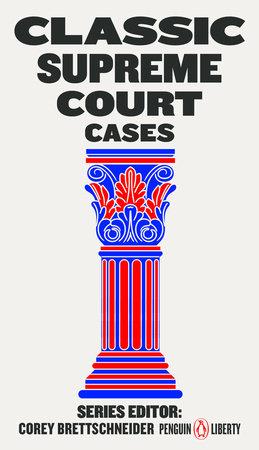 Classic Supreme Court Cases