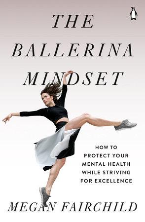 The Ballerina Mindset