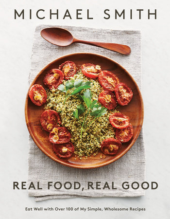 Real food real good penguin random house canada forumfinder Image collections