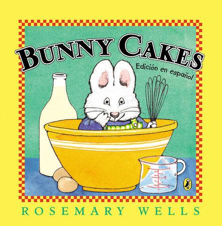 Bunny Cakes (Edición en español)
