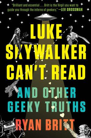 Luke Skywalker Can't Read