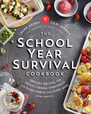The School Year Survival Cookbook