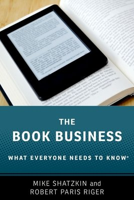 Cover of The Book Business: What Everyone Needs to Know(r)