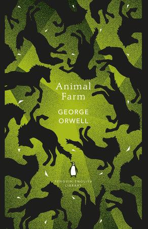 Animal Farm By George Orwell Penguin Random House Canada