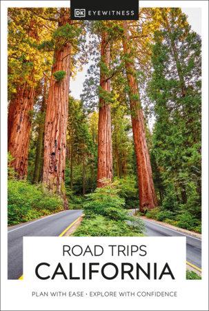 DK Eyewitness Road Trips California