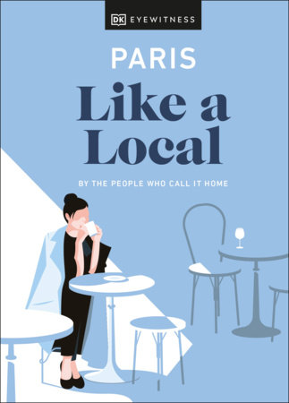 Paris Like a Local