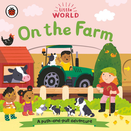 On the Farm: A Push-and-Pull Adventure