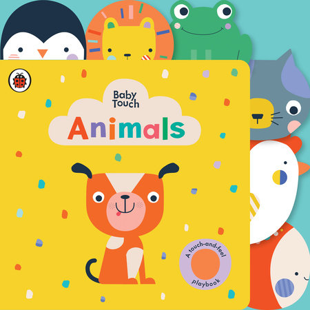 Animals: A Touch-and-Feel Playbook