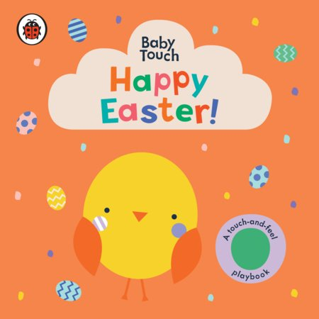 Happy Easter!: A Touch-and-Feel Playbook