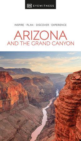 Eyewitness Arizona and the Grand Canyon
