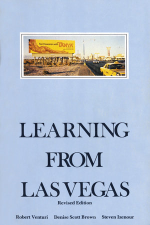 Learning From Las Vegas, revised edition
