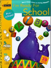 Book cover for I\'m Ready for School (Preschool)