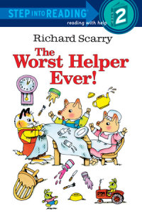Book cover for Richard Scarry\'s The Worst Helper Ever!