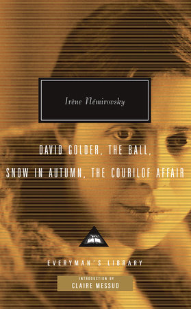David Golder, The Ball, Snow in Autumn, The Courilof Affair