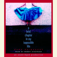 Cover of A Brief Chapter in My Impossible Life cover