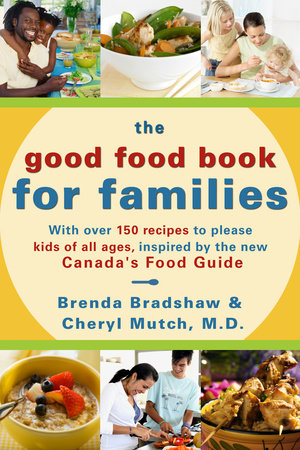 The good food book for families penguin random house canada forumfinder Image collections