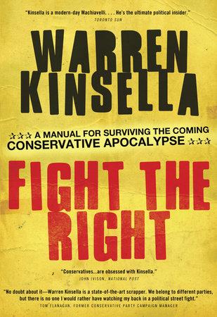 Fight the Right by Warren Kinsella | Penguin Random House