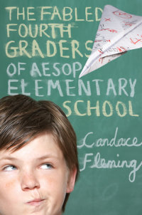 Cover of The Fabled Fourth Graders of Aesop Elementary School cover