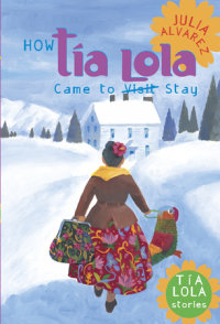 Cover of How Tia Lola Came to (Visit) Stay cover