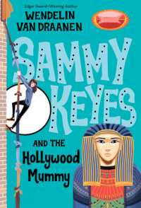 Cover of Sammy Keyes and the Hollywood Mummy cover