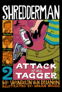 Cover of Shredderman: Attack of the Tagger cover