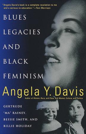Blues Legacies and Black Feminism
