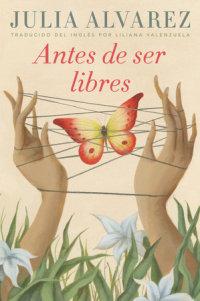 Cover of Antes de ser libres cover