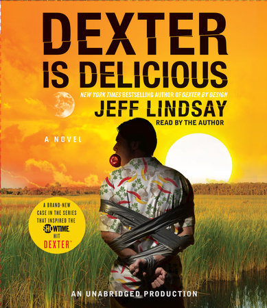 Dexter Is Delicious book cover