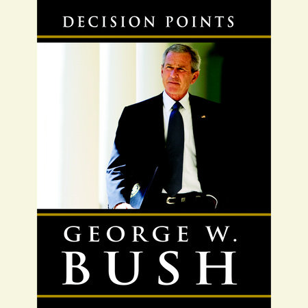 Decision Points book cover
