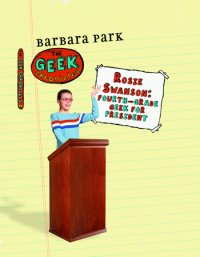 Cover of Rosie Swanson: Fourth-Grade Geek for President cover