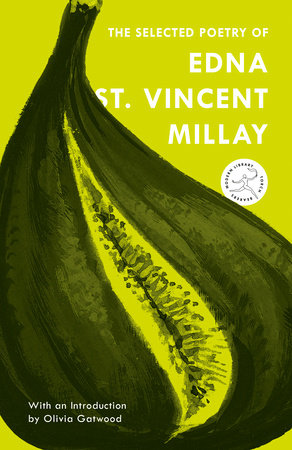 The Selected Poetry Of Edna St Vincent Millay Penguin